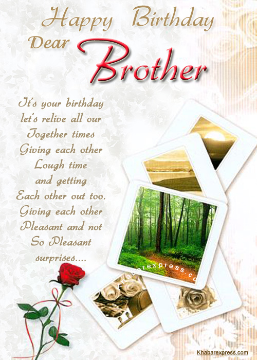 Happy Birthday To dear Brother