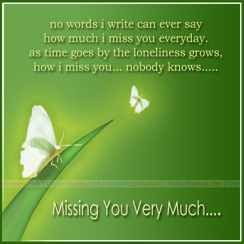 missing you very much