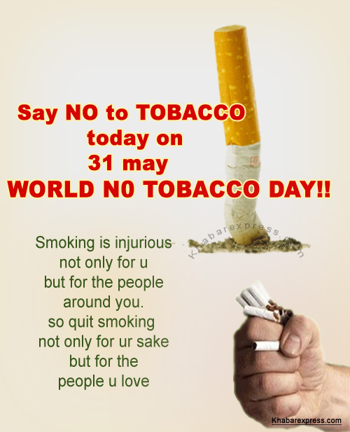 Say no to smoking today on world no tobacco day